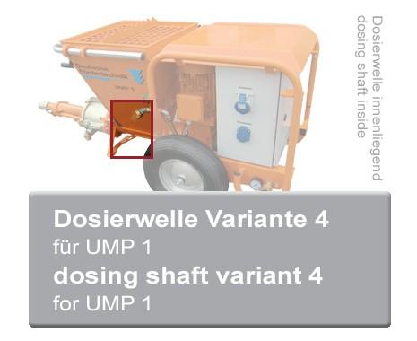Dosierwelle V4 für UMP 1 Mischpumpen