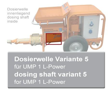 Dosierwelle V5 für UMP 1 L-Power Mischpumpen